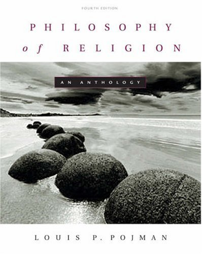 Philosophy of Religion An Anthology 4th 2003 (Revised) edition cover