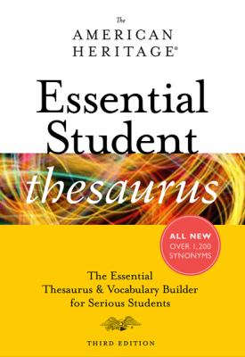 American Heritage Essential Student Thesaurus  3rd 2010 9780547385648 Front Cover