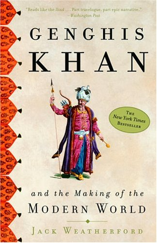Genghis Khan and the Making of the Modern World   2004 edition cover