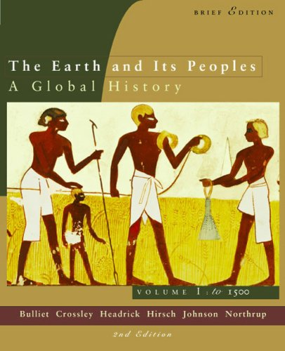 To 1500 : The Earth and Its Peoples: A Global History 2nd 2003 (Brief Edition) 9780618214648 Front Cover
