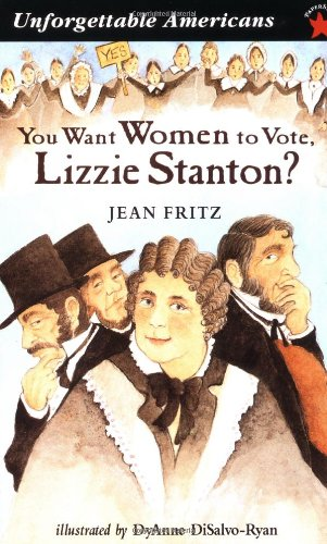 You Want Women to Vote, Lizzie Stanton?  N/A edition cover