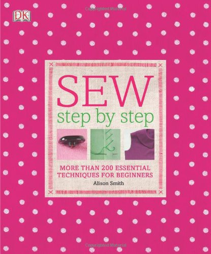 Sew Step by Step  N/A 9780756671648 Front Cover