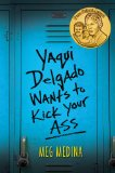 Yaqui Delgado Wants to Kick Your Ass  N/A edition cover