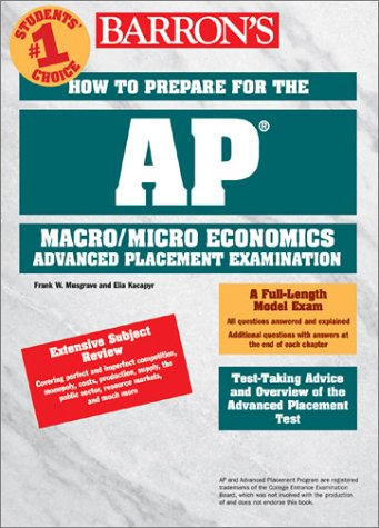 HTP AP - Micro and Macro Economics Advanced Placement Examination 2nd 2001 9780764111648 Front Cover
