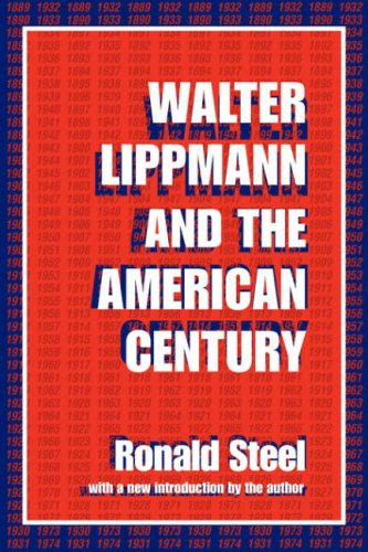 Walter Lippmann and the American Century   1999 edition cover
