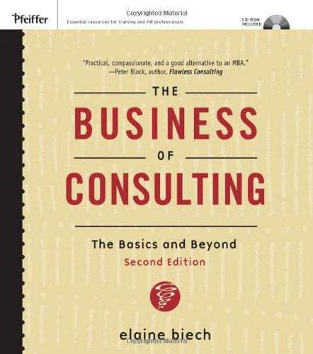 Business of Consulting The Basics and Beyond 2nd 2007 (Revised) edition cover
