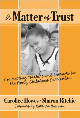 Matter of Trust Connecting Teachers and Learners in the Early Childhood Classroom  2002 edition cover