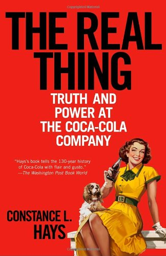 Real Thing Truth and Power at the Coca-Cola Company  2005 edition cover