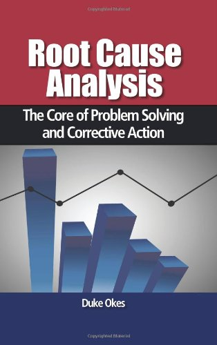 Root Cause Analysis The Core of Problem Solving and Corrective Action  2009 edition cover