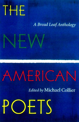 New American Poets A Bread Loaf Anthology  2000 edition cover