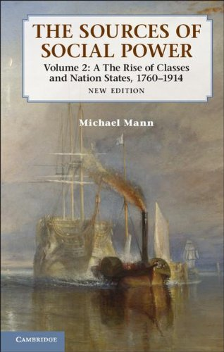 Sources of Social Power The Rise of Classes and Nation-States, 1760-1914 2nd 2012 9781107670648 Front Cover