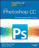 Adobe Photoshop CC The Fast and Easy Way to Learn  2013 edition cover