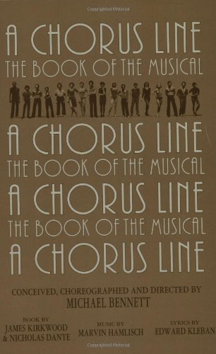 Chorus Line The Complete Book of the Musical N/A edition cover