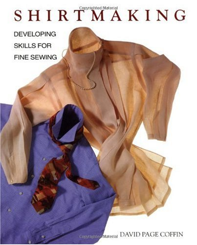 Shirtmaking Developing Skills for Fine Sewing  1998 9781561582648 Front Cover