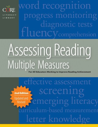 Assessing Reading Multiple Measures for Kindergarten Through Twelfth Grade 2nd 2008 edition cover