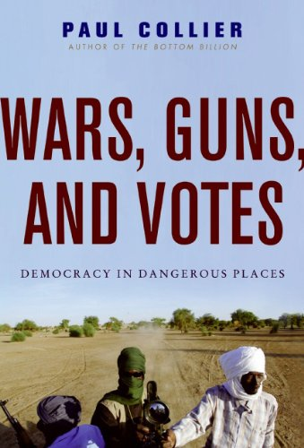 Wars, Guns, and Votes Democracy in Dangerous Places N/A edition cover