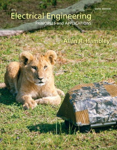 Electrical Engineering Principles and Applications 6th 2014 9780133116649 Front Cover