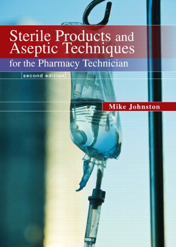 Sterile Products and Aseptic Techniques for the Pharmacy Technician  2nd 2011 edition cover