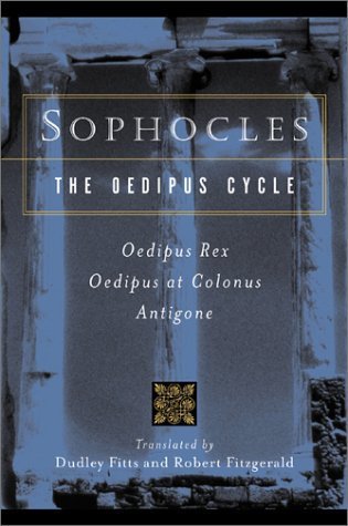 Sophocles, the Oedipus Cycle Odeipus Rex, Oedipus at Colonus, Antigone  1977 edition cover