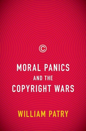 Moral Panics and the Copyright Wars   2009 edition cover