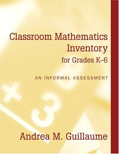 Classroom Mathematics Inventory for Grades K-6 An Informal Assessment  2005 edition cover