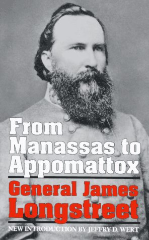 From Manassas to Appomattox Memoirs of the Civil War in America Reprint 9780306804649 Front Cover