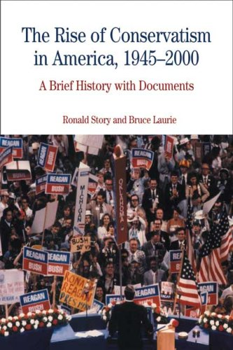 Rise of Conservatism in America, 1945-2000 A Brief History with Documents  2008 edition cover