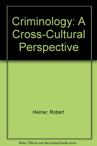 Criminology A Cross-Cultural Perspective N/A 9780314063649 Front Cover