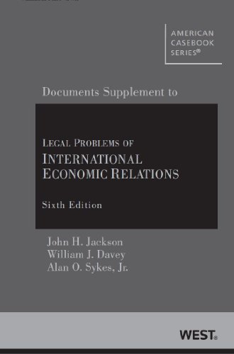 Legal Problems of International Economic Relations: Documentary Supplement 2013 6th 2013 edition cover