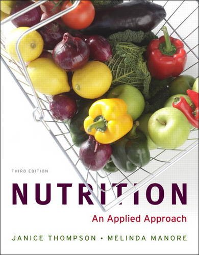 Nutrition An Applied Approach 3rd 2012 (Revised) edition cover