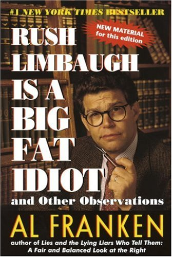 Rush Limbaugh is a Big Fat Idiot And Other Observations  1996 edition cover