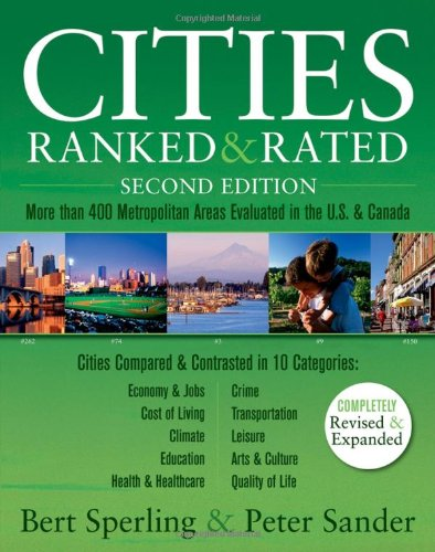 Cities Ranked and Rated More Than 400 Metropolitan Areas Evaluated in the U. S. and Canada 2nd 2007 (Revised) edition cover