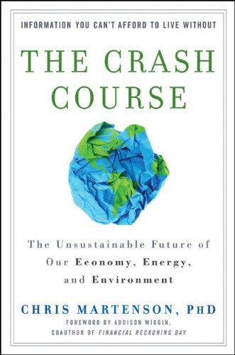 Crash Course The Unsustainable Future of Our Economy, Energy, and Environment  2011 edition cover