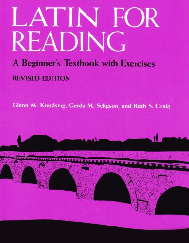 Latin for Reading A Beginner's Textbook with Exercises Revised  9780472080649 Front Cover