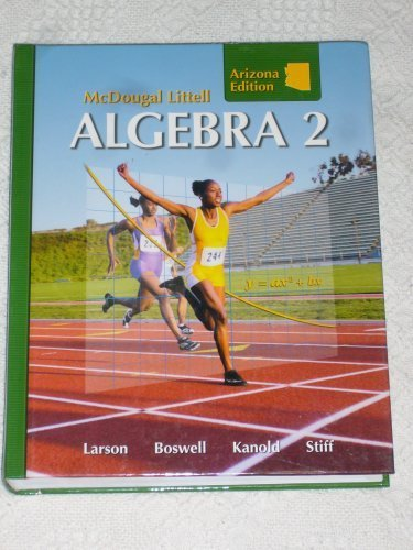 Algebra 2, Grades 9-12: Mcdougal Littell High School Math Ohio 1st 2007 9780618923649 Front Cover