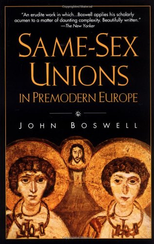 Same-Sex Unions in Premodern Europe  Reprint  edition cover