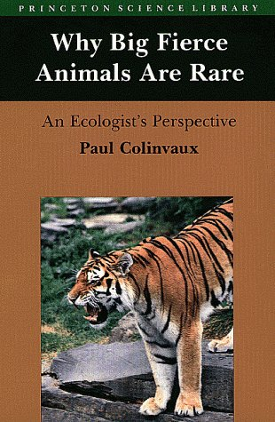Why Big Fierce Animals Are Rare An Ecologists Perspective  1980 edition cover
