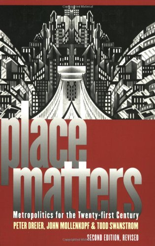 Place Matters Metropolitics for the Twenty-First Century 2nd 2004 (Revised) edition cover