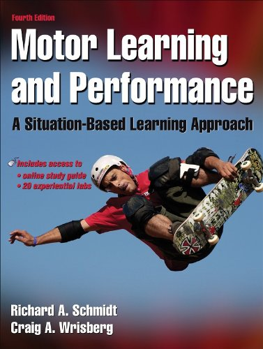 Motor Learning and Performance A Situation-Based Learning Approach 4th 2008 (Revised) edition cover