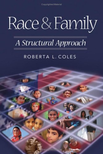Race and Family A Structural Approach  2006 edition cover