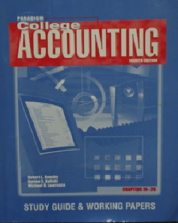 College Accounting : Study Guide and Working Papers, 19-29 4th 2000 9780763801649 Front Cover