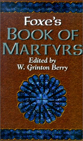 Foxe's Book of Martyrs  N/A edition cover
