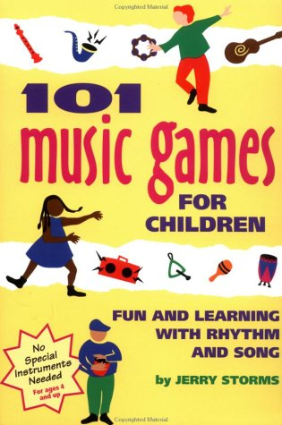 101 Music Games for Children Fun and Learning with Rhythm and Song N/A edition cover