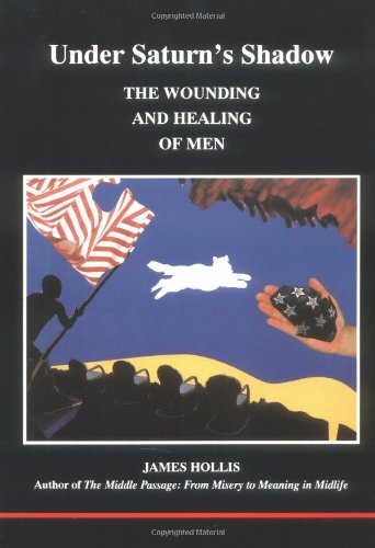 Under Saturn's Shadow The Wounding and Healing of Men  1994 edition cover