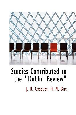 Studies Contributed to the Dublin Review N/A 9781113906649 Front Cover
