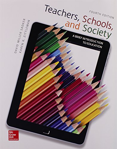 Teachers, Schools, and Society: a Brief Introduction to Education with Connect Access Card  4th 2016 9781259578649 Front Cover