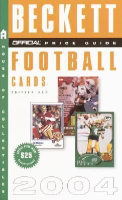 Official Beckett Price Guide to Football Cards 2004  23rd 2003 9781400048649 Front Cover