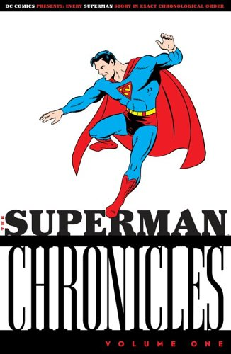 Superman Chronicles   2006 (Revised) 9781401207649 Front Cover