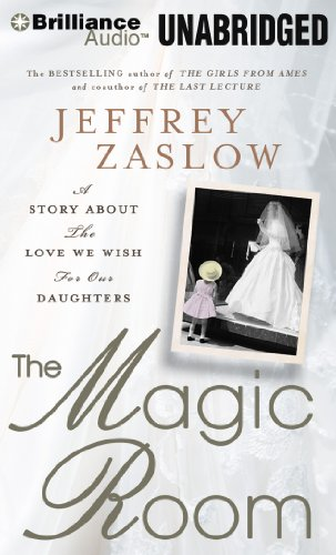 The Magic Room: A Story About the Love We Wish for Our Daughters  2012 edition cover