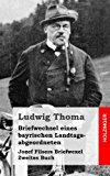 Briefwechsel Eines Bayrischen Landtagsabgeordneten / Jozef Filsers Briefwexel. Zweites Buch  N/A 9781484071649 Front Cover